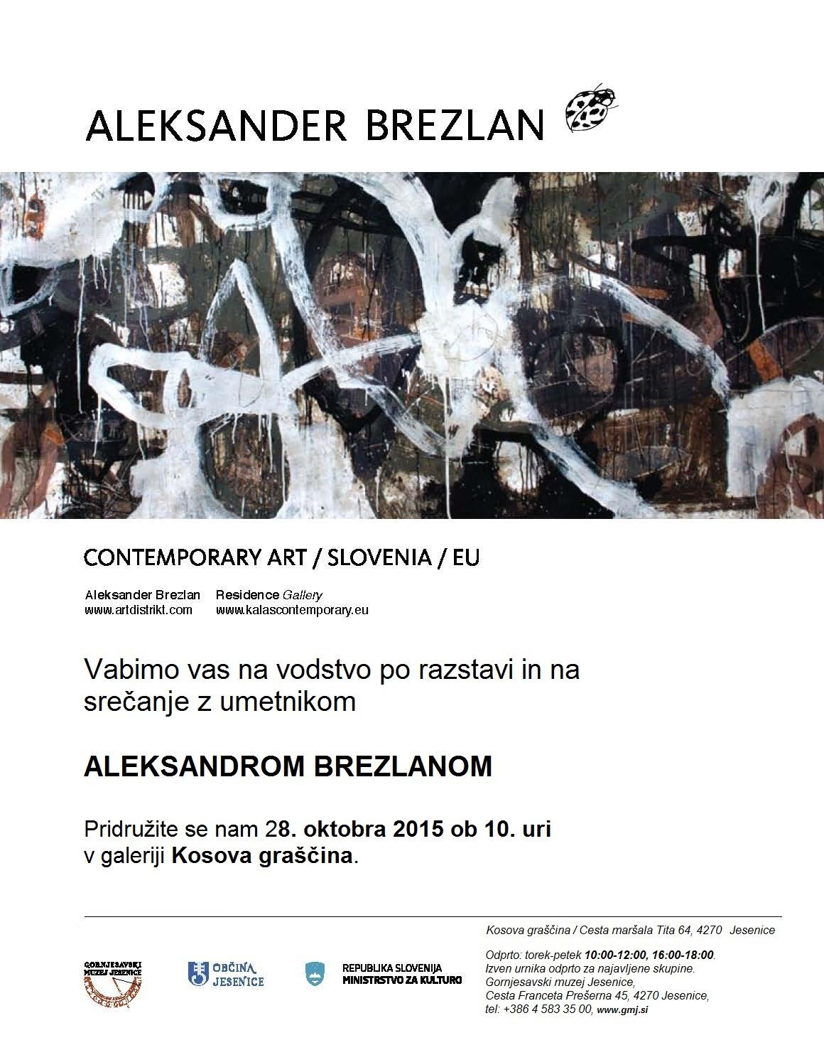 Aleksander Brezlan, Aljaž Pogačnik, Kosova graščina, Jesenice, Art, Gornjesavski muzej, Upper Sava vally museum
