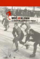 [:SL]MOČ JEKLENIH - Iz zgodovine jeseniškega hokeja[:]